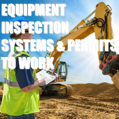 EQUIPMENT INSPECTION SYSTEMS & PERMITS TO WORK