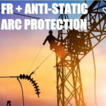 FR + ANTI-STATIC + ARC PROTECTION