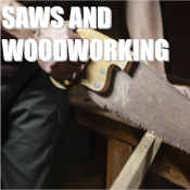 SAWS & WOODWORKING