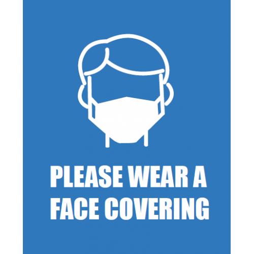 Social Distancing Safety Signage - Please wear a face covering