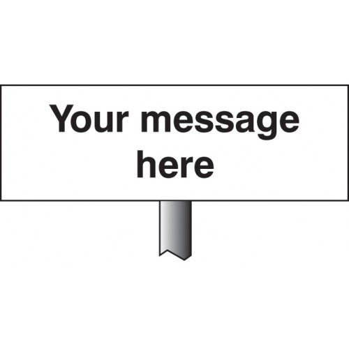 Verge Sign - Your Message Here - White Powder Coated Aluminium 450 x 150mm (800mm Post) Safety Sign