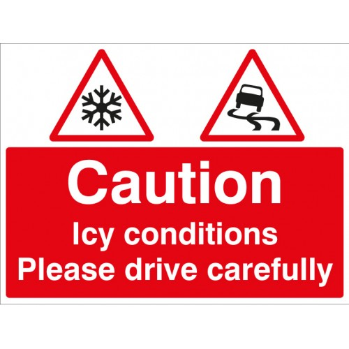 Caution Icy Conditions Please Drive With Care C/w Frame 600x450mm