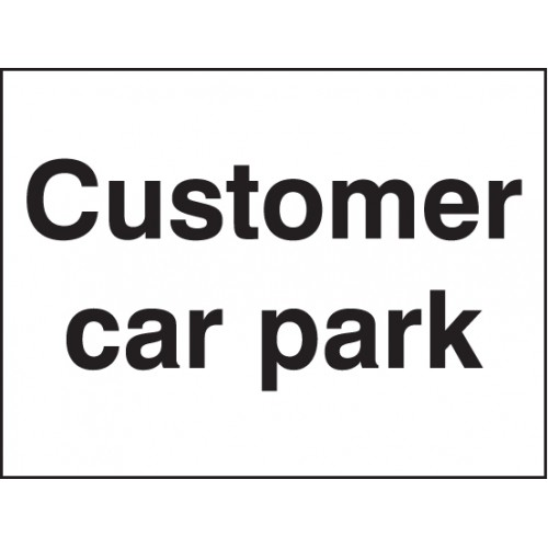 Customer Car Park | 600x450mm |  Rigid Plastic