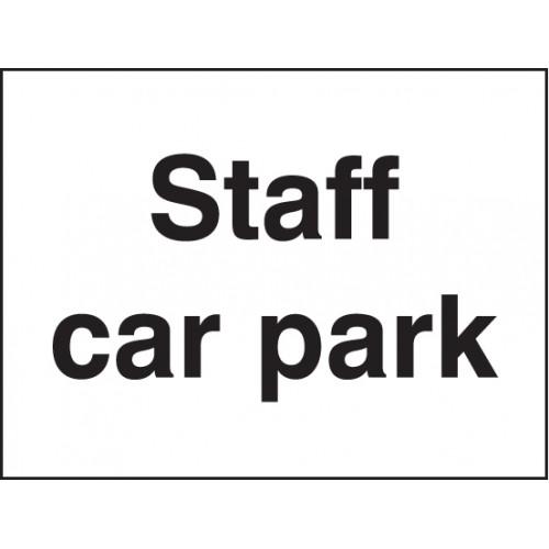 Staff Car Park | 600x450mm |  Rigid Plastic