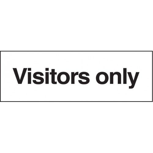 Visitors Only Signs